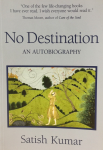 No Destination, Book by Satish Kumar