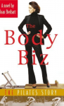 The Body Biz:The Pilates Story by Joan Breibart